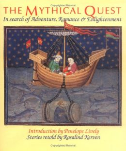 The Mythical Quest<br>Rosalind Kerven